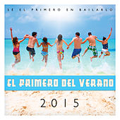 Primero del Verano 2015 by The Harmony Group