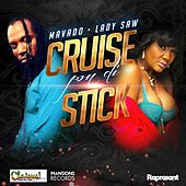 Mavado & Lady Saw-Cruise Pon Di Stick (Claims Records slash Mansions Records) by Mavado
