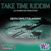 Take Time Riddim by Various Artists