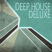 Deep House Deluxe by Various Artists