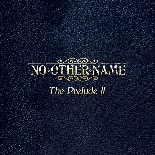 Prelude II by No Other Name