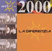 Serie 2000 by La Diferenzia
