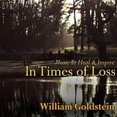 In Times Of Loss: Music To Heal & Inspire by Various Artists