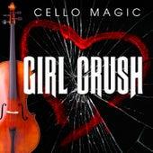 Girl Crush [Cello Version] by Cello Magic