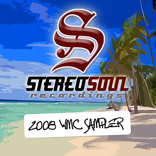 Stereo Soul Recordings 2008 WMC Sampler by Various Artists