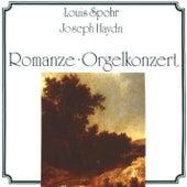 Spohr, Haydn: Romanze-Orgelkonzert by Various Artists