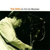 Ao Vivo Em Montreal by Antônio Carlos Jobim (Tom Jobim)
