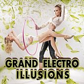 Grand Electro Illusions by Various Artists