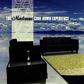 The Madonna Cool Down Experience - Part 2 by The Sunset Lounge Orchestra