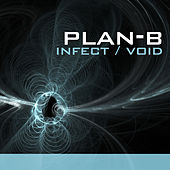 Infekt , Void by Plan B