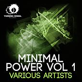 Minimal Power Vol. 1 by Various Artists