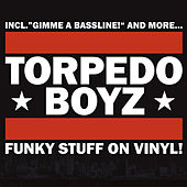 Funky Stuff On Vinyl by Torpedo Boyz