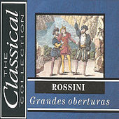 The Classical Collection - Rossini - Grandes oberturas by Various Artists