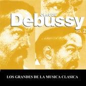 Los Grandes de la Musica Clasica - Claude Debussy Vol. 2 by Various Artists