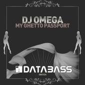 My Ghetto Passport by DJ Omega
