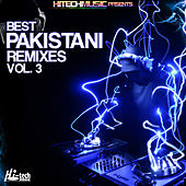 Best Pakistani Remixes, Vol. 3 by Various Artists