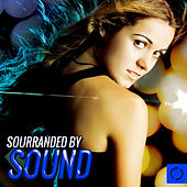 Sourranded by Sound by Various Artists