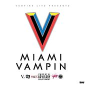 Miami Vampin by Various Artists
