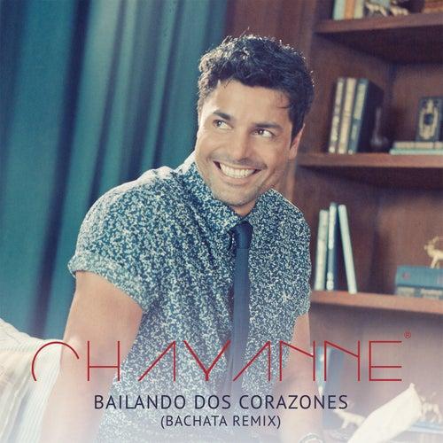 Bailando Dos Corazones (Bachata Remix) by Chayanne
