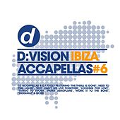 D:Vision Ibiza Accapellas #06 by Various Artists