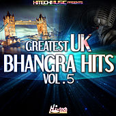 Greatest UK Bhangra Hits, Vol. 5 by Various Artists