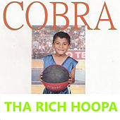 Tha Rich Hoopa by Cobra
