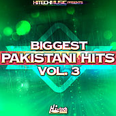 Biggest Pakistani Hits, Vol. 3 by Various Artists