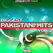 Biggest Pakistani Hits, Vol. 2 by Various Artists