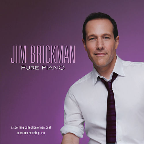 Pure Piano von Jim Brickman