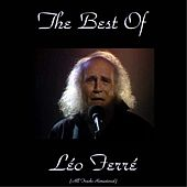 The Best of Léo Ferré (Remastered 2015) by Leo Ferre