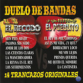 Duelo de Bandas: 14 Trancazos Originales by Various Artists