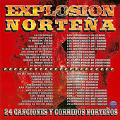 Explosion Norteña: 24 Canciones y Corridos Norteños by Various Artists
