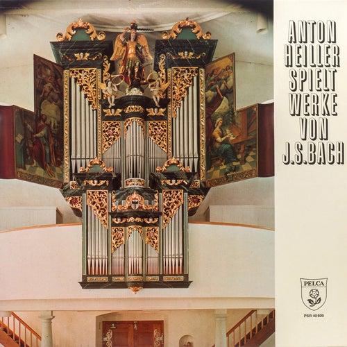Anton Heiller spielt Werke von Johann Sebastian Bach by Anton Heiller