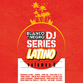 Blanco y Negro DJ Series Latino, Vol. 6 by Various Artists