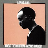 Live At Montreal Jazz Festival 1985 by Ahmad Jamal