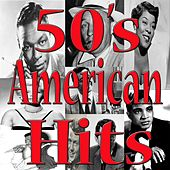 50's American Hits by Various Artists