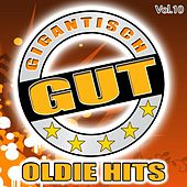 Gigantisch Gut: Oldie Hits, Vol. 10 von Various Artists