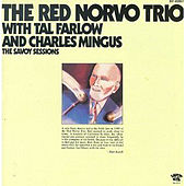 The Savoy Sessions by Red Norvo