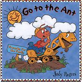 Go to the Ant by Judy Rogers