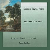 British Piano Trios: The Hartley Trio by The Hartley Trio