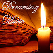 Dreaming Music by Various Artists