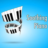 Soothing Piano von Various Artists
