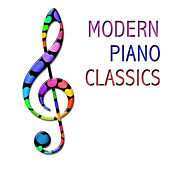 Modern Piano Classics by Various Artists