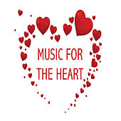 Music For The Heart by Various Artists