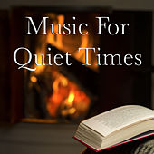 Music For Quiet Times by Various Artists