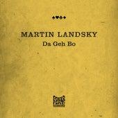 Da Geh Bo by Martin Landsky