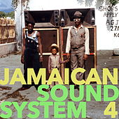 Jamaican Sound System, Vol. 4 by Various Artists