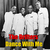 Dance With Me von The Drifters