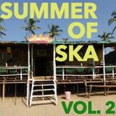 Summer of Ska, Vol. 2 by Various Artists