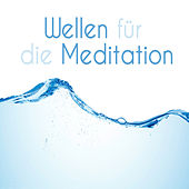 Wellen für die Meditation by Various Artists